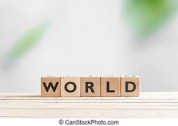 World sign on a wooden table