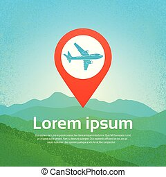 World Travel By Plane Icon Airplane In Navigation Pointer Pin Over Mountains Background