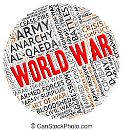 World War Represents Military Action And Battles