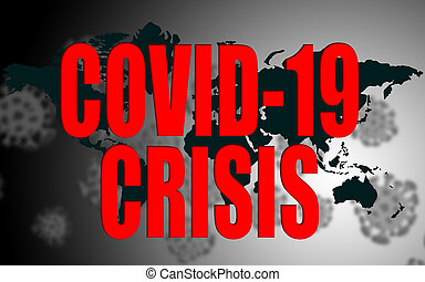 World wide Covid-19 crisis concept