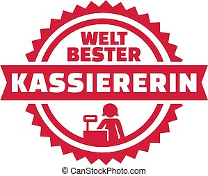 World's best Cashier german emblem