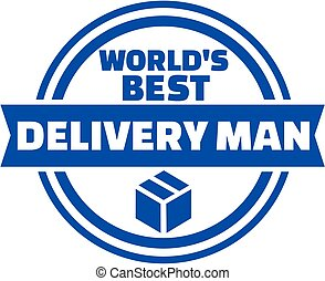 World's best delivery man button