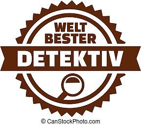 World's best detective button. german