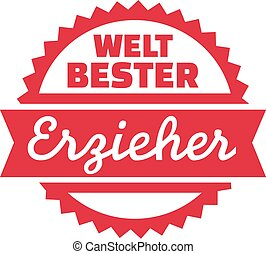 World's best educator - german