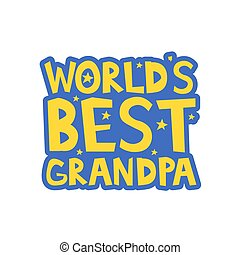 Worlds Best Grandpa letters fun kids style print poster. ...