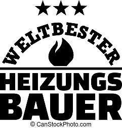 Worlds best heating constructor german