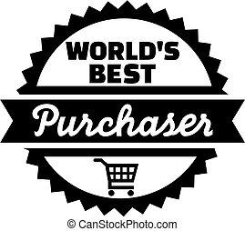 World's best purchaser button