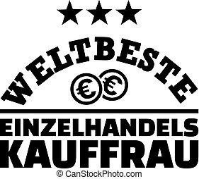 Worlds best retail saleswoman with dollar coins german