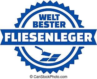 World's best Tiler german button