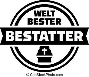World's best undertaker. German button.