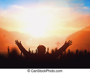 Worship concept: worship and praise God