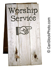 Worship Service Sign - Sign showing direction to church...