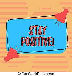 wort, schreibende, text, aufenthalt, positive., geschäftskonzept, für, sein, optimistisch, motiviert, guten, haltung, inspiriert, hoffnungsvoll, zwei, megaphon, mit, klingen, ikone, auf, leer, farbe, umrissen, rechteckig, form.