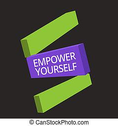 wort, schreibende, text, ermächtigen, yourself., geschäftskonzept, für, kontrolliert nehmend, von, leben, setzend ziele, positiv, wahlen