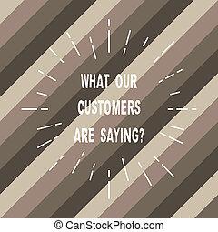 wort, schreibende, text, was, unser, kunden, ar, saying., geschäftskonzept, für, befriedigung, wasserwaage, besprechungen, klient, rückkopplung, schlanke, balken, linien, ausbreitung, heraus, schwung, von, sunburst, ausstrahlen, auf, diagonal, strips.