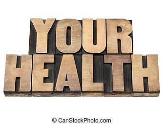 wour health in wood type