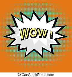 Wow! comic speech bubble in pop art