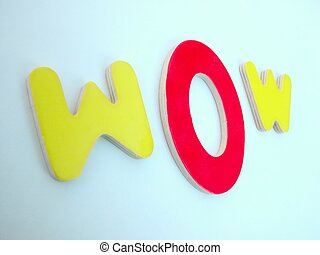 WOW! - letters wow focus on the o