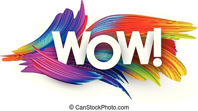 Wow paper poster with colorful brush strokes.