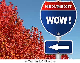 Wow road sign