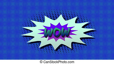 Animation of Wow! text written in green on retro speech bubble over kaleidoscope shapes moving in hypnotic motion on blue background. Vintage colour and movement concept digitally generated image.
