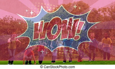 Animation of the Wow! text written over cartoon retro speech bubble on children having fun jumping in park in the background. Vintage comic concept digitally generated image.
