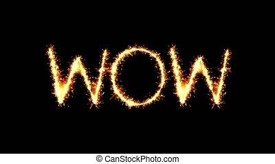 Wow Text Sparkler Glitter Sparks Firework Loop Animation