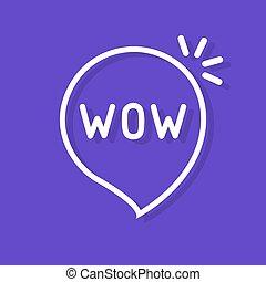 Wow word in speech bubble. Flat simple style trend modern logotype