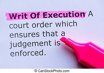 writ of execution  word highlighted on the white background