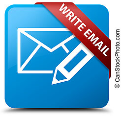 Write email cyan blue square button red ribbon in corner