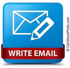Write email cyan blue square button red ribbon in middle
