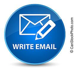 Write email elegant blue round button