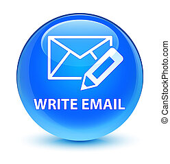 Write email glassy cyan blue round button