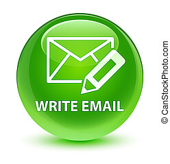 Write email glassy green round button