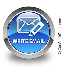 Write email glossy blue round button