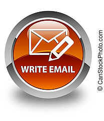 Write email glossy brown round button