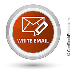 Write email prime brown round button
