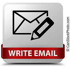 Write email white square button red ribbon in middle