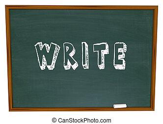 Write Word Chalkboard Chalk Writing School Lesson