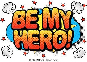 writing be my hero in comic style