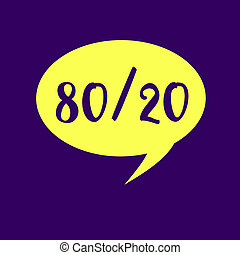 Writing note showing 80 20. Business photo showcasing Pareto principle of factor sparsity Statistical distribution of data