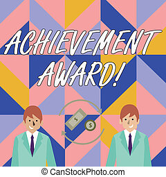 Writing note showing Achievement Award. Business photo showcasing recognizes worthy and outstanding achievement in job skill Money in Dollar Sign in Rotating Arrows Between Businessmen.