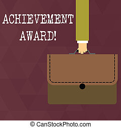 Writing note showing Achievement Award. Business photo showcasing recognizes worthy and outstanding achievement in job skill Businessman Carrying Colorful Briefcase Portfolio Applique.
