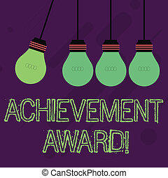 Writing note showing Achievement Award. Business photo showcasing recognizes worthy and outstanding achievement in job skill Color Pendant Bulb Hanging with One Different Shade Lightbulb.