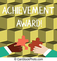 Writing note showing Achievement Award. Business photo showcasing recognizes worthy and outstanding achievement in job skill Hands Holding Jigsaw Puzzle Pieces about Interlock the Tiles.