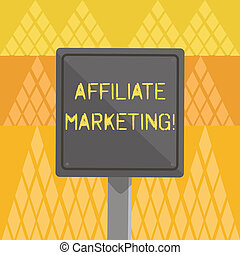Writing note showing Affiliate Marketing. Business photo showcasing compensation to thirdparty publishers to generate leads 3D Square Colorful Caution Road Sign with Black Border Wood.
