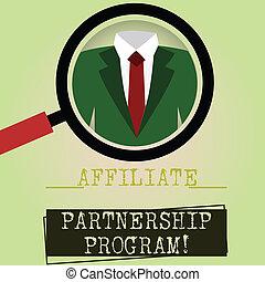 Writing note showing Affiliate Partnership Program. Business...