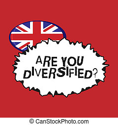 Writing note showing Are You Diversified question. Business...