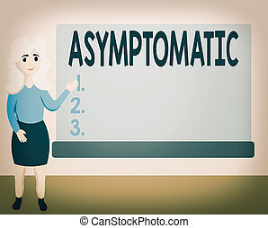 Writing note showing Asymptomatic. Business concept for a condition or an individual producing or showing no symptoms Female Hu analysis Presenting Rectangular Blank Whiteboard