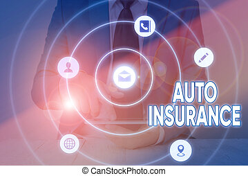 Writing note showing Auto Insurance. Business photo showcasing mitigate costs associated with getting into an auto accident.